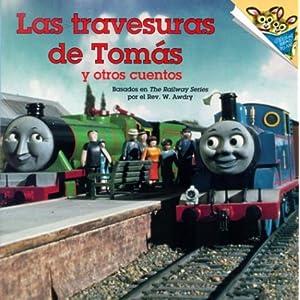 Las Travesuras de Tomas y Otro Cuentos (Pictureback(R)) (Spanish Edition) Paola Bedarida Saunders