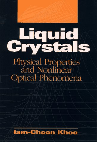 Liquid Crystals: Physical Properties and Nonlinear Optical Phenomena