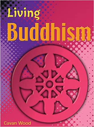 Living Buddhism (Living Religions)