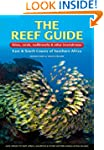 The Reef Guide: fishes, corals, nudib...