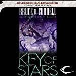 Key of Stars: Forgotten Realms: Abolethic Sovereignty, Book 3 (       UNABRIDGED) by Bruce R. Cordell Narrated by John Pruden