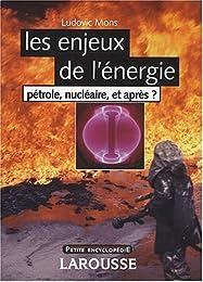 Les  enjeux de l'énergie