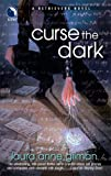 Curse the Dark (Retrievers, Book 2)