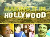 Making It In Hollywood (AVOD-Home)