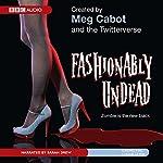 Fashionably Undead   Meg Cabot