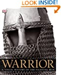 Warrior: A Visual History of the Figh...