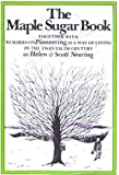 img - for Maple Sugar Book: Together with Remarks on Pioneering as a Way of Living in the Twentieth Century book / textbook / text book