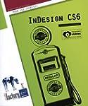 InDesign CS6 (�dition enrichie de vid...