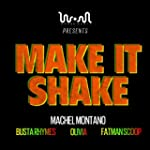 Make It Shake (feat. Machel Montano,...
