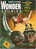 img - for Thrilling Wonder Stories 1954 Vol. 43 # 3 Spring: The Winds Shine at Night / The Naked Eye / Legacy / One More Chance / Manhunt / The Guides book / textbook / text book
