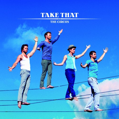 Take That - The Greatest Day: Take That Present The Circus Live - Zortam Music