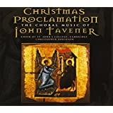 Christmas Proclamation - Tavener: Song for Athene , Svyati and other choral works