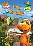 img - for Dinosaur Train: Hey, Buddy! (Super Coloring Book) by Miller, Mona [2010] book / textbook / text book