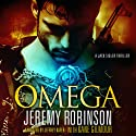 OMEGA (A Jack Sigler Thriller - Book 5) Audiobook by Jeremy Robinson, Kane Gilmour Narrated by Jeffrey Kafer
