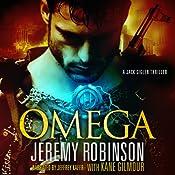 OMEGA (A Jack Sigler Thriller - Book 5) | Jeremy Robinson, Kane Gilmour