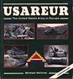 img - for USAREUR: The United States Army in Europe (The Presidio Power Series) book / textbook / text book