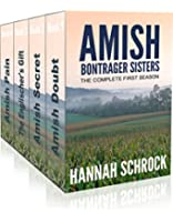 Amish Bontrager Sisters - The Complete First Season (Amish Romance)(Short Amish Romance Stories) (English Edition)