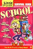 Lizzie McGuire Survival Guide to School (Lizzie McGuire (Unnumbered))
