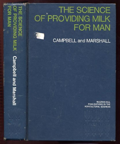 The Science of Providing Milk for Man (McGraw-Hill publications in the agricultural sciences) PDF