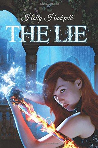 The Lie: Volume 1 (The Skyy Huntington Series)