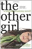 The Other Girl: A Midvale Academy Novel