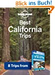 Lonely Planet Best California Trips:...