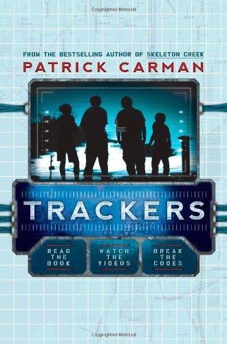 Trackers (Trackers #1) by Patrick Carman