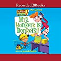 Mrs. Yonkers Is Bonkers!: My Weird School, Book 18 Audiobook by Dan Gutman Narrated by Jared Goldsmith