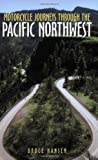Search : Motorcycle Journeys Through the Pacific Northwest