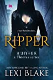 Ripper (Hunter: A Thieves Series Book 1) (English Edition)