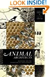 Animal Architects: Building and the E...