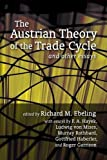 img - for Austrian Theory of the Trade Cycle and Other Essays by Ludwig von Mises (2009-07-21) book / textbook / text book