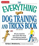 img - for The Everything Dog Training and Tricks Book: All you need to turn even the most mischievous pooch into a well-behaved pet by Gerilyn J Bielakiewicz (2009-05-18) book / textbook / text book