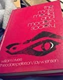 img - for The Mass Media and Modern Society book / textbook / text book