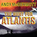The Hunt for Atlantis Audiobook by Andy McDermott Narrated by Gildart Jackson