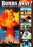 Bombs Away!: Atomic Alert / Operation Survival / Shelter on a Quiet Street / You Can Beat the A-Bomb
