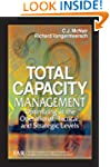 Total Capacity Management: Optimizing...