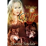 Winter of the Wolf (The Wild Hunt Legacy Book 2) ~ Cherise Sinclair