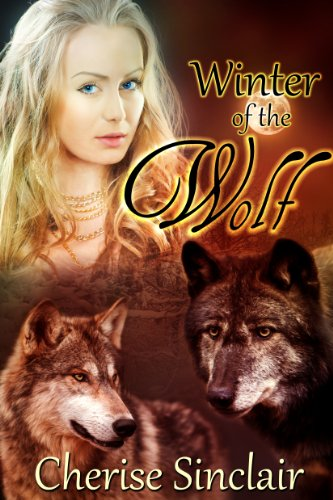 Cherise Sinclair - Winter of the Wolf (The Wild Hunt Legacy)