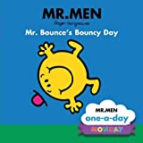 No Author Monday: Mr. Bounce's Bouncy Day