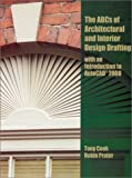 img - for ABC's of Architectural and Interior Design Drafting with an Introduction to AutoCAD 2000 by Tony Cook (2000-10-09) book / textbook / text book