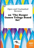 img - for Open and Unabashed Reviews on the Hunger Games Trilogy Boxed Set book / textbook / text book
