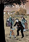 John Bost, un précurseur par Henry