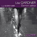 Derniers adieux   Lisa Gardner