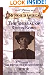 My Name Is America: journal Of Rufus...