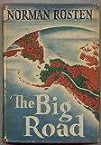 The Big Road, a Narrative Poem