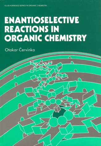 Evantioselective Reactions in Organic Chemistry