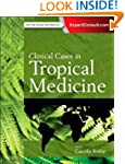 Clinical Cases in Tropical Medicine, 1e