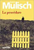 La Procédure (French Edition) (2070756653) by Mulisch, Harry