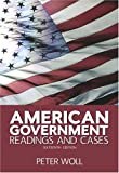 American Government: Readings and Cases (16th Edition) (0321329503) by Peter Woll